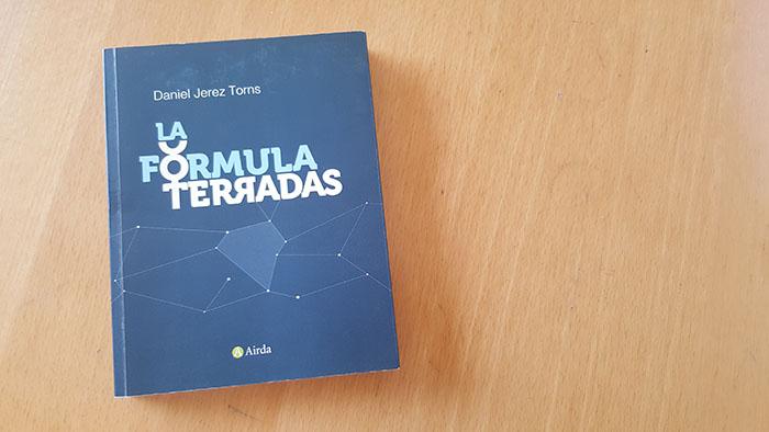 Libro editado por crowdfunding: La formula terradas de Daniel Jerez
